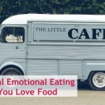 How to Heal Emotional Eating When You Love Food